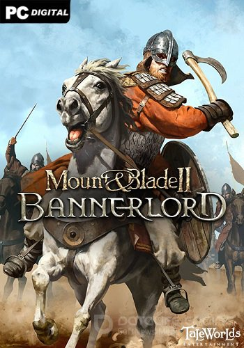 Mount & Blade II: Bannerlord [e1.0.0 - HotFix (Early access)]